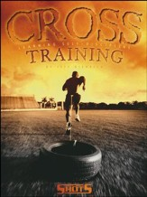 Cross Training: Learning Self-Discipline