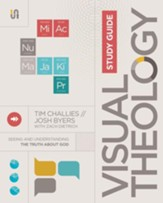 Visual Theology Study Guide: Seeing and Understanding the Truth About God - eBook