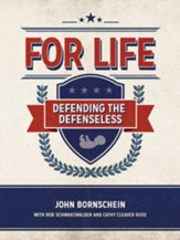 For Life: Defending the Defenseless - eBook