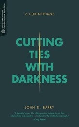 Cutting Ties with Darkness: 2 Corinthians - eBook