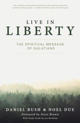 Live in Liberty: The Spiritual Message of Galatians - eBook