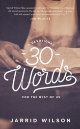 30 Words: A Devotional for the Rest of Us - eBook