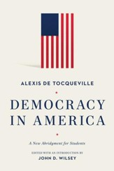 Democracy in America: A New Abridgment for Students - eBook