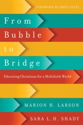 From Bubble to Bridge: Educating Christians for a Multifaith World - eBook