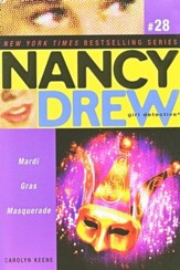 Mardis Gras Masquerade # 29 Nancy Drew (All New) Girl Detective