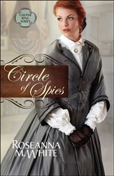 Circle of Spies, Culper Ring Series #3