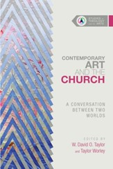 Contemporary Art and the Church: A Conversation Between Two Worlds - eBook