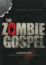 The Zombie Gospel: The Walking Dead and What it Means to Be Human - eBook