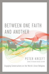 Between One Faith and Another: Engaging Conversations on the World's Great Religions - eBook