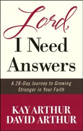 Lord, I Need Answers: A 28-Day Journey to Growing   Stronger in Your Faith - Slightly Imperfect