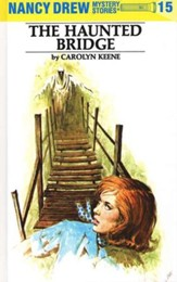 The Haunted Bridge, Nancy Drew Mystery Stories Series #15