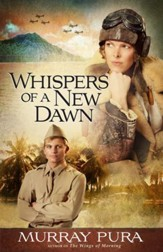 Whispers of a New Dawn, Snapshots in History Series #3