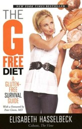 The G-Free Diet: A Gluten-Free Survival Guide, Softcover