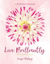 Live Brilliantly: A Study in the Book of 1 John - eBook