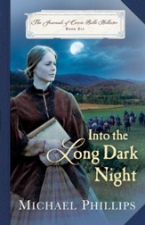 Into the Long Dark Night (The Journals of Corrie Belle Hollister Book #6) - eBook