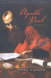 Apostle Paul: A Novel of the Man Who Brought Christianity to the Western World