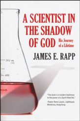 A Scientist in the Shadow of God
