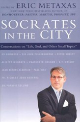 Socrates in the City: Conversations on Life, God, and Other Small Topics - Slightly Imperfect