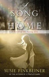 A Song of Home: A Novel of the Swing Era - eBook