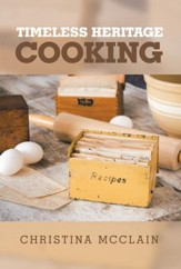 Timeless Heritage Cooking - eBook