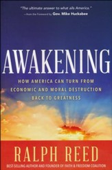 Awakening: How American Can Turn from Economic and Moral Destruction Back to Greatness
