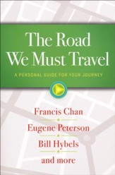 The Road We Must Travel: A Personal Guide for Your Journey - Slightly Imperfect