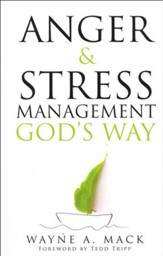 Anger and Stress Management, God's Way