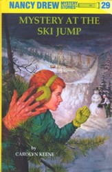 Mystery at the Ski Jump, Nancy Drew Mystery Stories Series #29