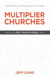 Multiplier Churches: Making the PAC Church Model Work - eBook