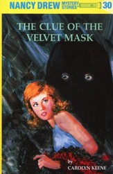 The Clue of the Velvet Mask, Nancy  Drew Mystery Stories Series #30