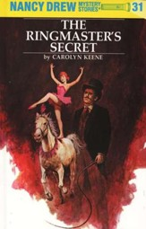 The Ringmaster's Secret, Nancy Drew Mystery Stories Series #31