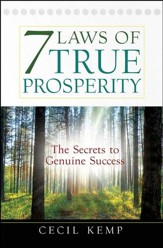 7 Laws of True Prosperity: The Secrets to Genuine Success - Slightly Imperfect