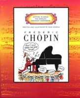 Getting to Know the World's Greatest Composers: Frederic Chopin