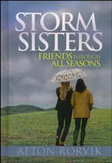 Storm Sisters: Friends Through All Seasons - Slightly Imperfect