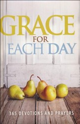 Grace for Each Day: 365 Devotions and Prayers