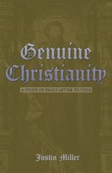 Genuine Christianity: A Study of Paul'S Letter to Titus - eBook