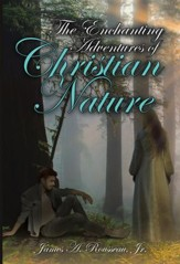 The Enchanting Adventures of Christian Nature - eBook