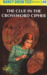 The Clue in the Crossword Cipher, Nancy Drew Mystery Stories Series #44