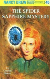 The Spider Sapphire Mystery, Nancy Drew Mystery Stories Series #45