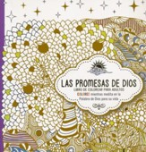 Las Promesas de Dios, Libro de Colorear para Adultos  (The Promises of God, Adult Coloring Book)