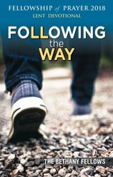 Following the Way Fellowship of Prayer 2018: A Lenten Devotional - eBook