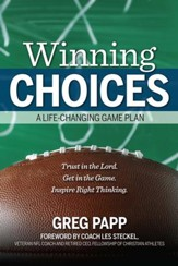 Winning Choices: A Life-Changing Game Plan - eBook