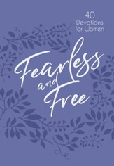 Fearless and Free: 40 Devotions for Women - eBook