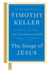 The Songs of Jesus: A Year of Daily Devotions in the Psalms  - Slightly Imperfect