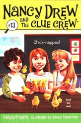 Nancy Drew and the Clue Crew # 13: Chick-napped!