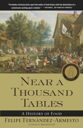 Near a Thousand Tables: A History of Food - eBook