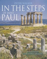 In the Steps of Saint Paul: An Illustrated Guide to Paul's Journey
