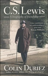 C.S. Lewis: A Biography of Friendship