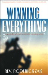 Winning is Everything: Especially When It Comes to Winning Souls