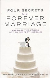 Four Secrets of a Forever Marriage   - Slightly Imperfect